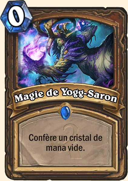 Magie de Yogg-Saron carte Hearthstone