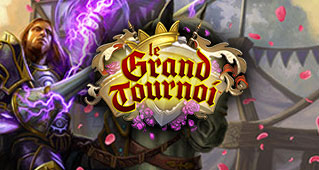 Grand Tournoi Hearthstone