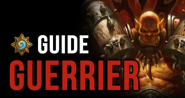 guide du guerrier dans hearthstone