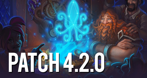 hearthstone patch 4.2.0 : toutes les informations