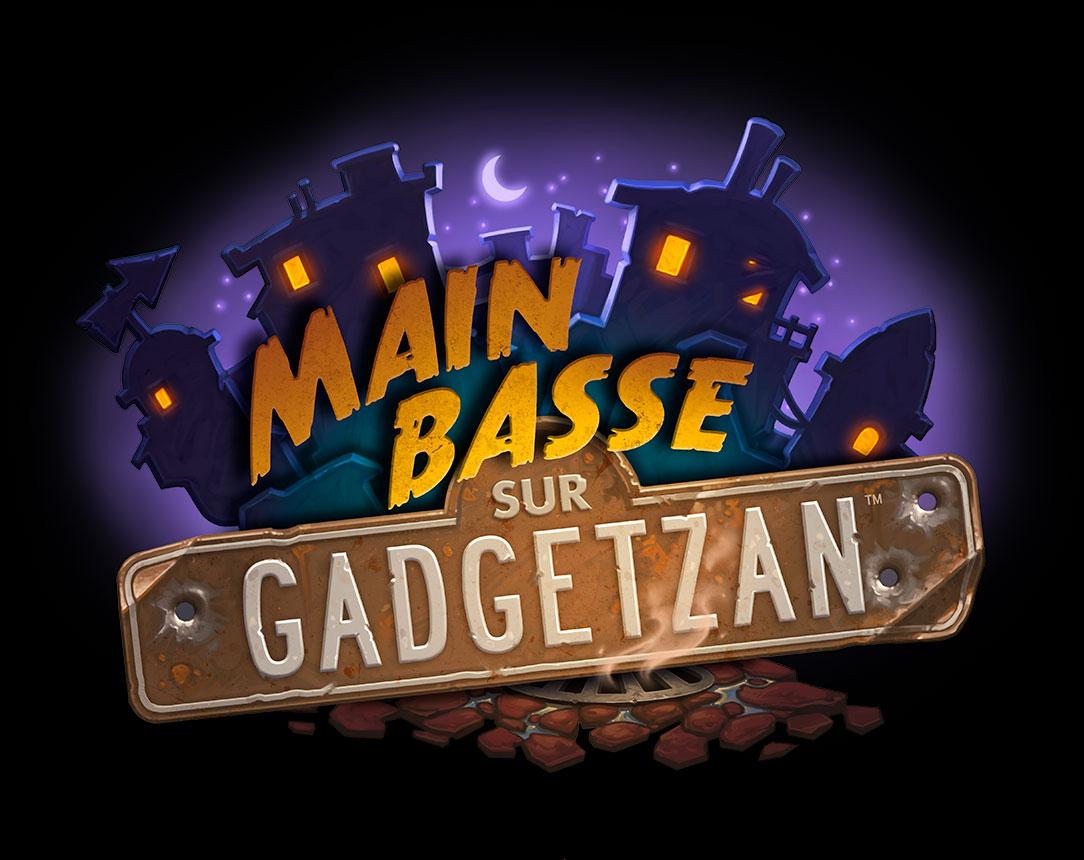 Main basse sur Gadgetzan nouvelle extension Hearthstone