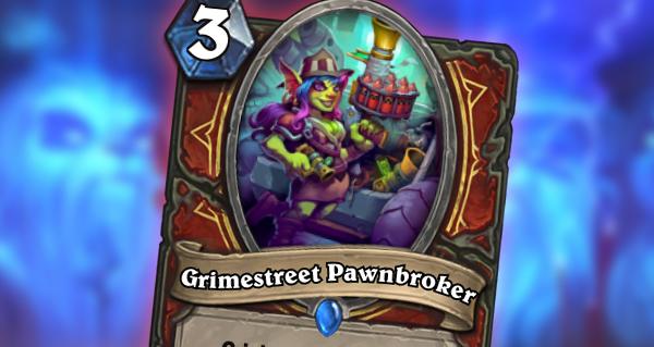 nouvelle carte gadgetzan : grimestreet pawnbroker