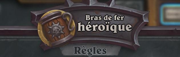 Le bras de fer héroïque dans Hearthstone