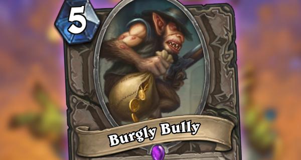 gadgetzan : burgly bully