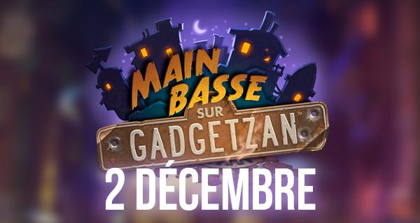 main basse sur gadgetzan : live stream le 28 novembre