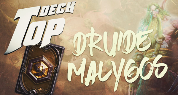 topdeck #1 : le druide malygos