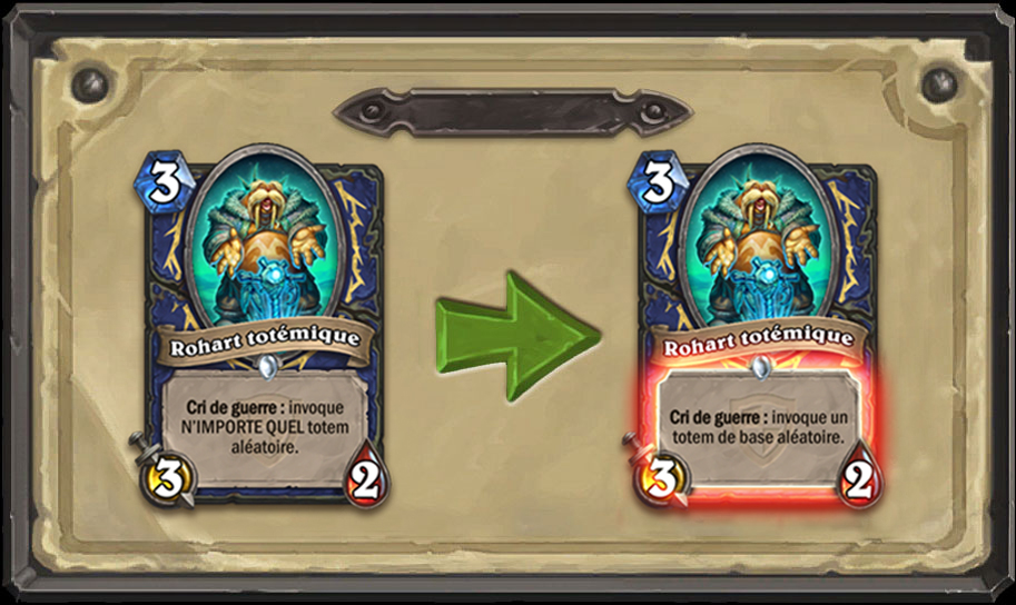 Modification carte Hearthstone Rohart totémique