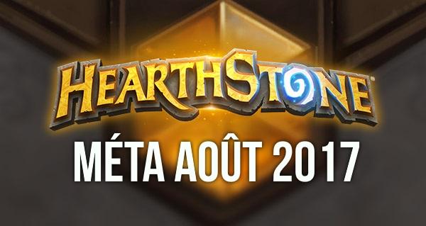 hearthstone : meilleurs decks de la meta aout 2017