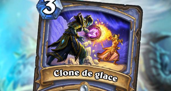 clone de glace : le nouveau secret pour mage