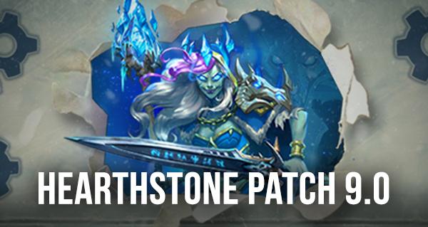 patch 9.0 hearthstone : nouveautes de la mise a jour