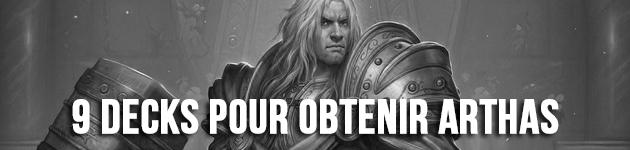 [À venir] 9 decks pour obtenir Arthas