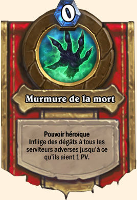 Pouvoir héroïque Murmemort Murmure de la mort