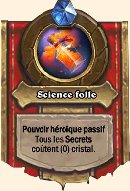 Pouvoir héroïque Putricide Science folle