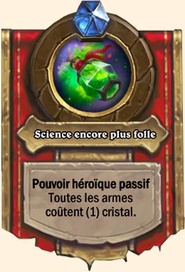 Pouvoir héroïque Putricide Science encore plus folle