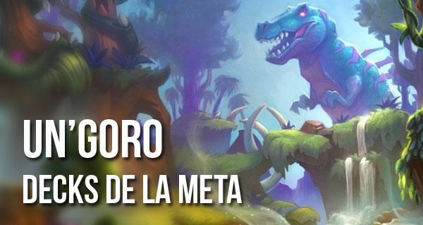 un'goro : decks populaires de la meta
