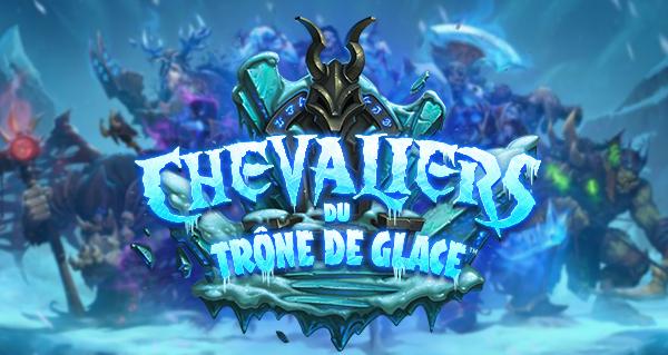 Les Chevaliers du Trône de glace : nouvelle extension hearthstone
