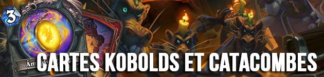 Liste des nouvelles cartes Kobolds et Catacombes