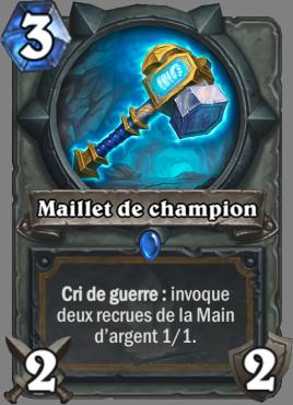 Carte Hearthstone - Maillet de champion