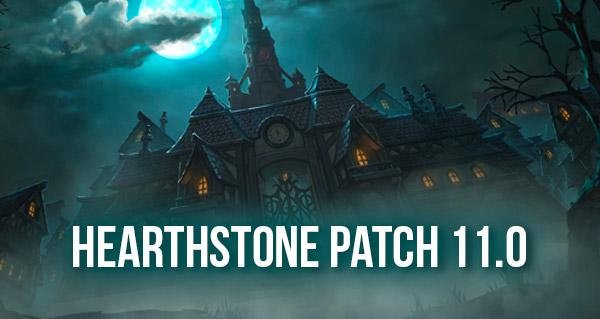 patch 11.0 hearthstone : toutes les infos sur la mise a jour