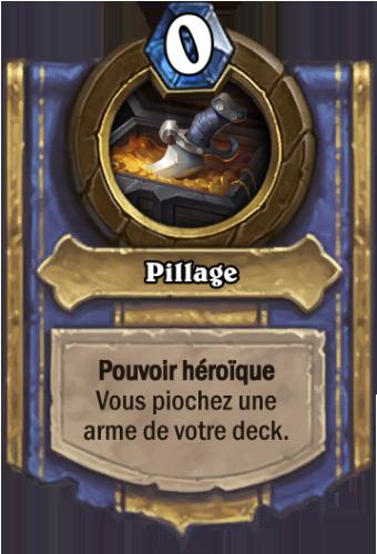 Pillage - Pouvoir héroïque de Capitaine Latremble