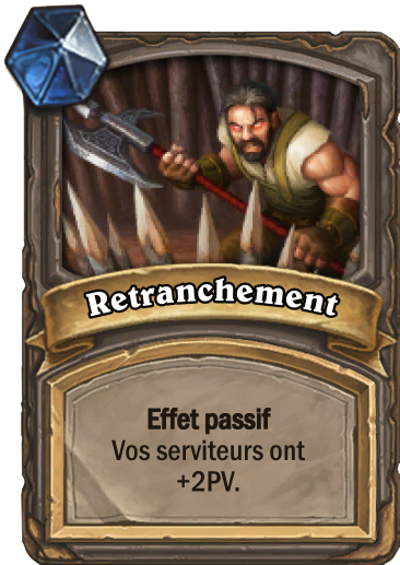 Carte Hearthstone - Retranchement