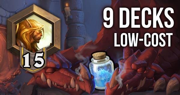 9 decks low-cost pour passer rang 15 dans k&c