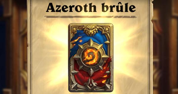le dos de cartes azeroth brule est desormais disponible en jeu !