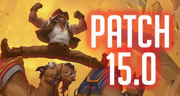 patch 15.0 : uldum, noyau de cristal et nouveaux bras de fer