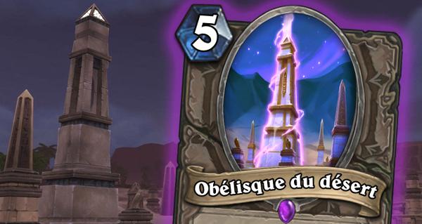 obelisque du desert : nouvelle carte neutre et epique