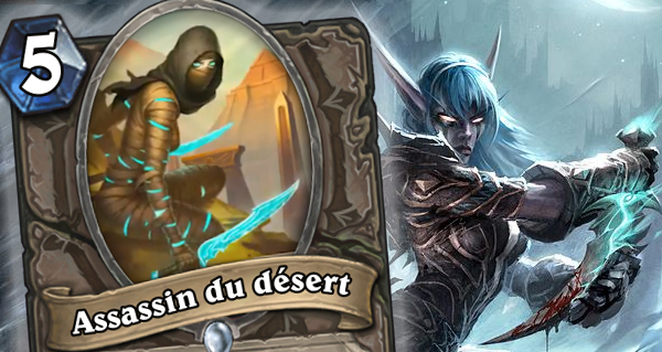 assassin du desert : nouvelle carte neutre avec camouflage et reincarnation