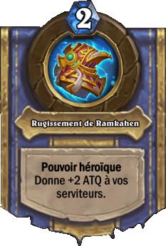 Rugissement de Ramkahen - Pouvoir héroïque Hearthstone