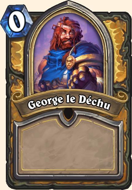 George, le Déchu