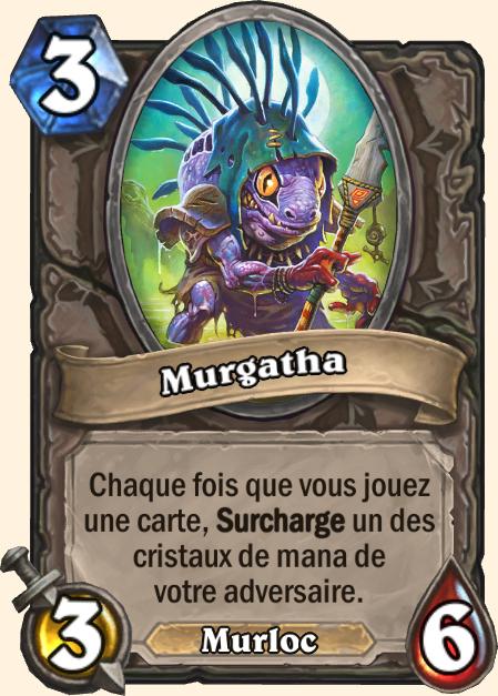 Murgatha - Hearthstone Casse du siècle