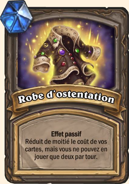 Robe d'ostentation - Hearthstone Casse du siècle