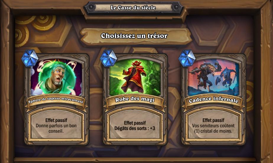 Choisissez un trésor parmi les 3 proposés par le jeu