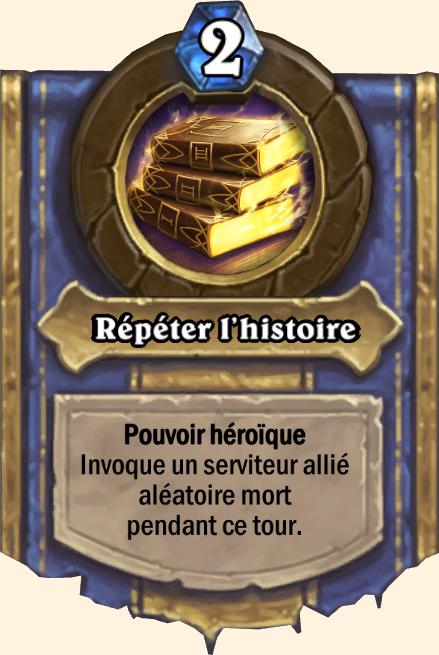 Pouvoir héroïque Répéter l'histoire