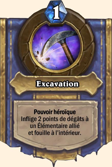 Pouvoir héroïque Excavation