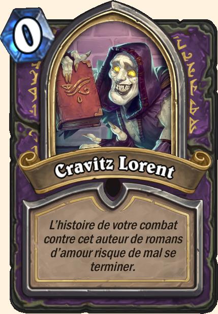 Boss Cravitz Lorent - Hearthstone Casse du siècle