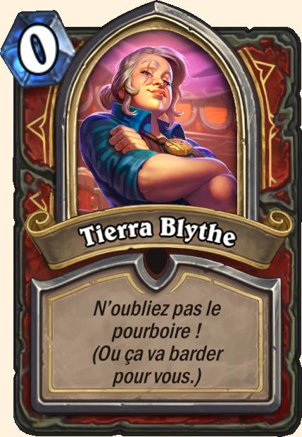Boss Tierra Blythe - Hearthstone Casse du siècle