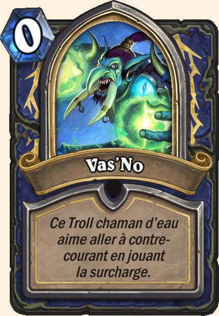 Boss Vas'No - Hearthstone Casse du siècle