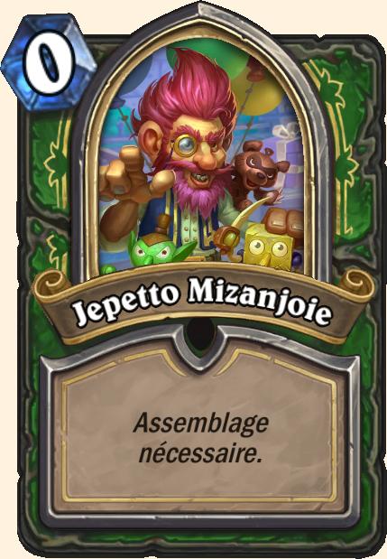 Boss Jepetto Mizanjoie - Hearthstone Casse du siècle
