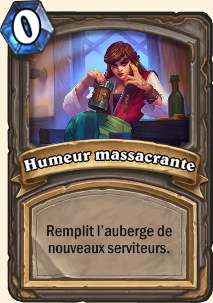 Carte bar Humeur massacrante - Hearthstone Casse du siècle