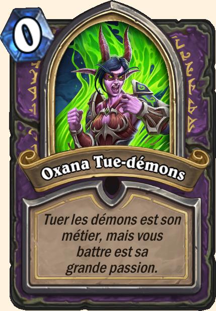 Boss Oxana Tue-démons - Hearthstone Casse du siècle