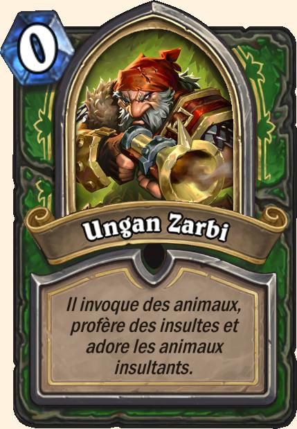 Boss Ungan Zarbi - Hearthstone Casse du siècle