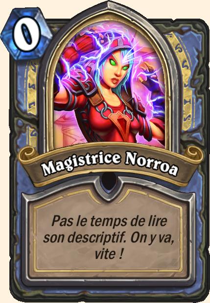 Boss Magistrice Norroa - Hearthstone Casse du siècle