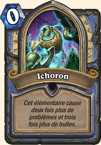 Boss Ichoron - Hearthstone Casse du siècle