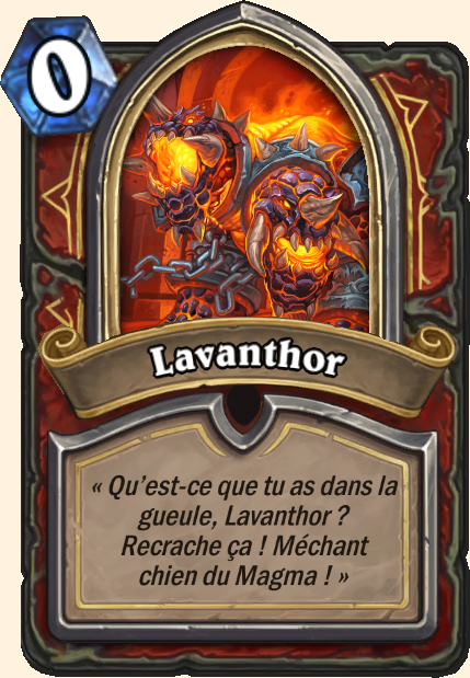 Boss Lavanthor - Hearthstone Casse du siècle