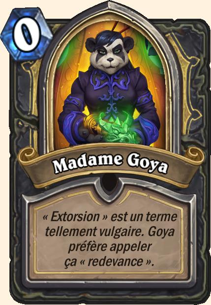Boss Madame Goya - Hearthstone Casse du siècle