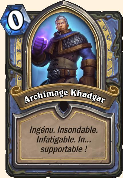 Boss Archimage Khadgar - Hearthstone Casse du siècle