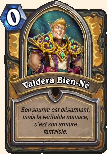 Boss Valdera Bien-Né - Hearthstone Casse du siècle
